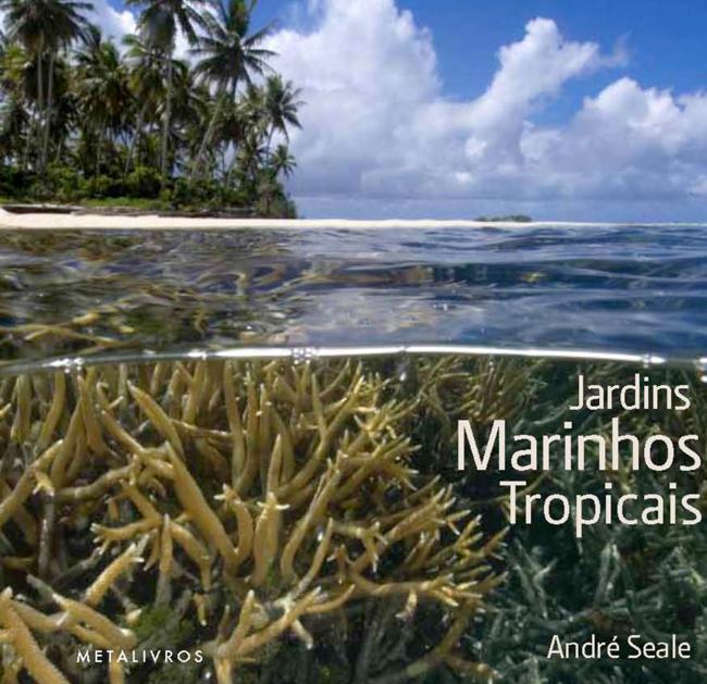 Leitura da Sexta: Jardins Marinhos Tropicais