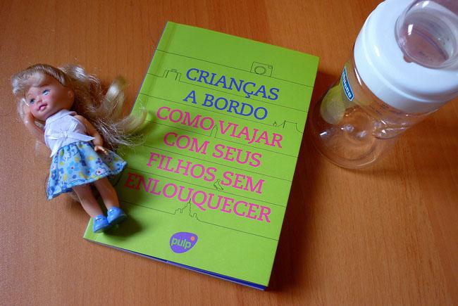 """Leitura da sexta: livro """"Crianças a bordo – Como viajar com seus filhos sem enlouquecer"""""""