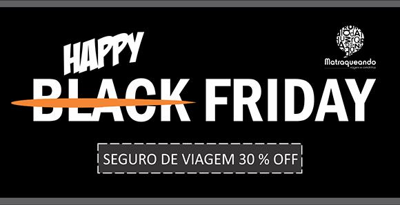 Black Friday | Seguro de viagem com 30% de desconto para leitor do Matraqueando