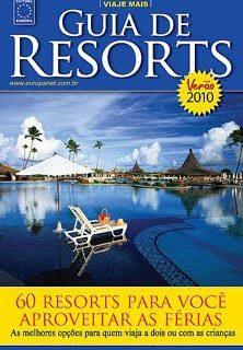 Leitura da sexta:  Guia de Resorts 2010